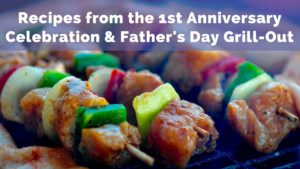1st Anniversary Celebration & Father's Day Grill-Out